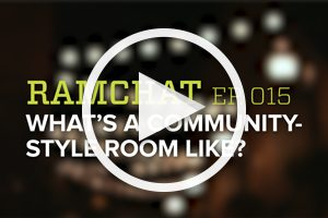 RamChat video: What's a community-style room like?