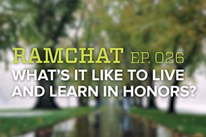 Ramchat: Living and Learning in Honors