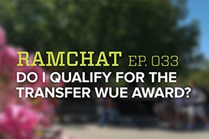 RamChat: Do I qualify for the WUE transfer award?